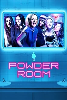 POWDER ROOM streaming vf