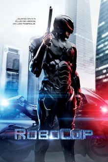 RoboCop 2014 streaming vf
