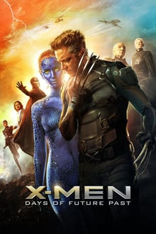X-Men: Days of Future Past 2014 streaming vf
