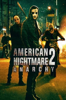American Nightmare 2 : Anarchy 2014 streaming vf