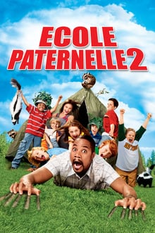 Ecole paternelle 2 - film 2007 streaming vf