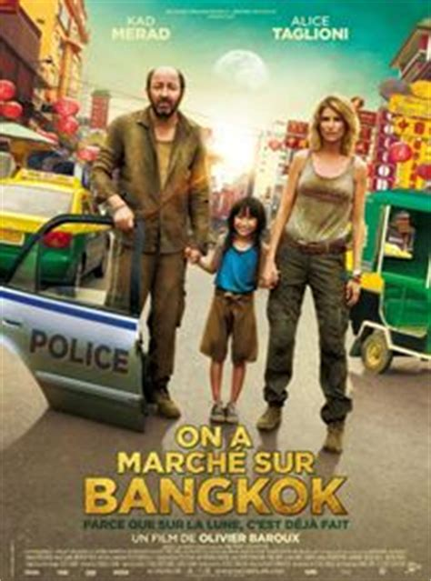 On a marché sur Bangkok 2013 streaming vf