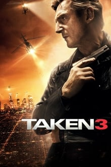 Taken 3 2015 streaming vf
