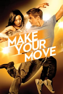 Make Your Move  2015 streaming vf