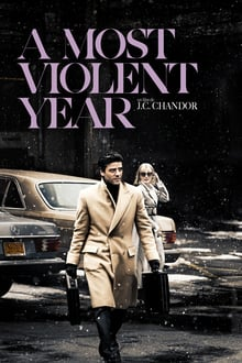 A Most Violent Year 2014 streaming vf