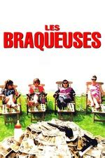 Les Braqueuses streaming vf