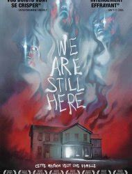 We Are Still Here (2015) streaming vf
