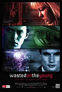 Wasted on the Young 2010 streaming vf