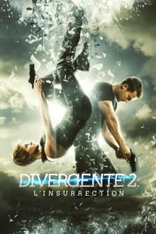 Divergente 2: L'insurrection 2015 streaming vf
