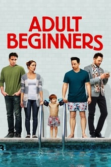 Adult Beginners 2014 streaming vf