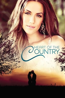 Heart of the  Country 2013 streaming vf