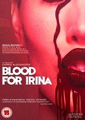 Blood for Irina 2012 streaming vf