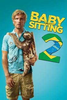 Babysitting 2 2015 streaming vf