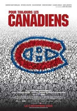 Pour Toujours Les Canadiens 2009 streaming vf