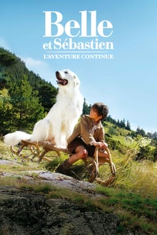 Belle et Sébastien, l'aventure continue 2015 streaming vf