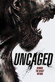 Uncaged 2016 streaming vf