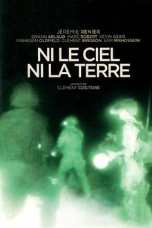 Ni le ciel, ni la terre 2015 streaming vf