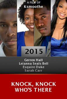 Knock Knock Who's There 2015 streaming vf