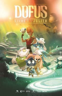 Dofus - Livre I : Julith 2016 streaming vf