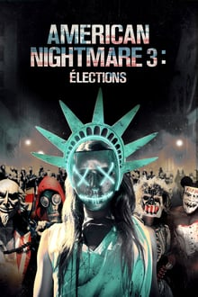 American Nightmare 3 : Elections 2016 streaming vf