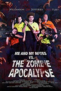 Me and My Mates vs. The Zombie Apocalypse 2015 streaming vf