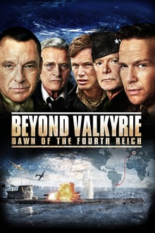 Beyond Valkyrie: Dawn of the 4th Reich 2016 streaming vf
