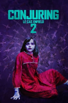 Conjuring 2 - Le cas Enfield 2016 streaming vf