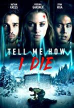 Tell Me How I Die 2016 streaming vf