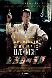Live by Night 2016 streaming vf