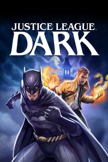 Justice League Dark 2017 streaming vf