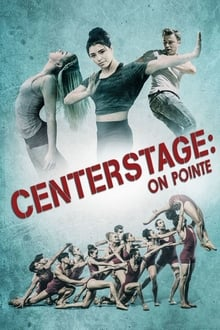 Center Stage: On Pointe 2016 streaming vf