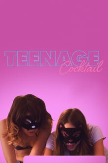 Teenage Cocktail 2016 streaming vf