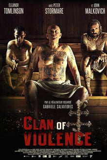 Clan of Violence 2017 streaming vf