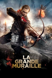 La grande muraille 2016 streaming vf