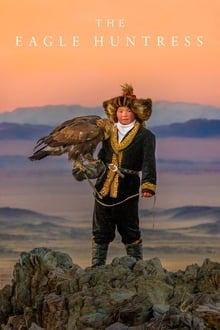The Eagle Huntress 2016 streaming vf