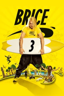 Brice 3 2016 streaming vf