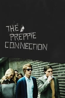 The Preppie Connection 2016 streaming vf
