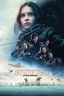 Rogue One : A Star Wars Story 2016 streaming vf