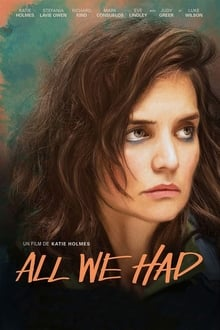 All We Had 2016 streaming vf