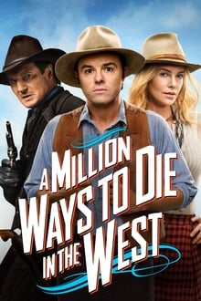 A Million Ways to Die in the West 2014 streaming vf