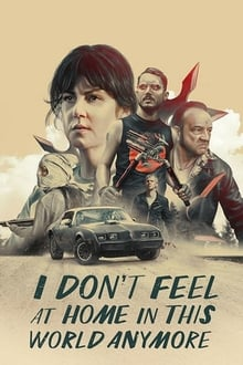 I Don't Feel at Home in This World Anymore 2017 streaming vf