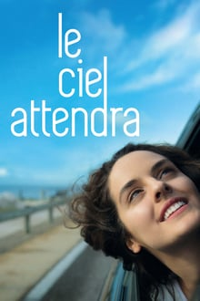 Le ciel attendra 2016 streaming vf