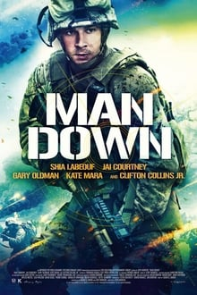 Man Down 2016 streaming vf