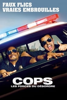 Cops : Les forces du désordre 2014 streaming vf
