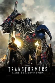 Transformers : L'Âge de l'extinction 2014 streaming vf