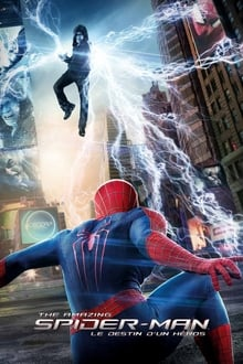 The Amazing Spider-Man : Le Destin d'un héros 2014 streaming vf