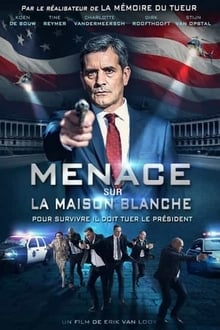 Menace sur la Maison Blanche 2016 streaming vf