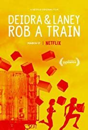 Deidra & Laney Rob a Train 2017 streaming vf