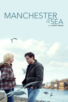 Manchester by the Sea 2016 streaming vf