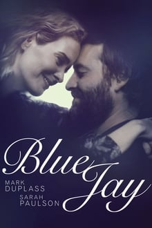 Blue Jay 2016 streaming vf